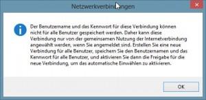 Benutzername und Kennwort für diese Verbindung können nicht für alle Benutzer gespeichert werden.