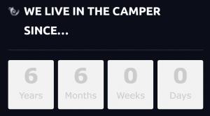 6 Jahre und 6 Monate leben im Camper!